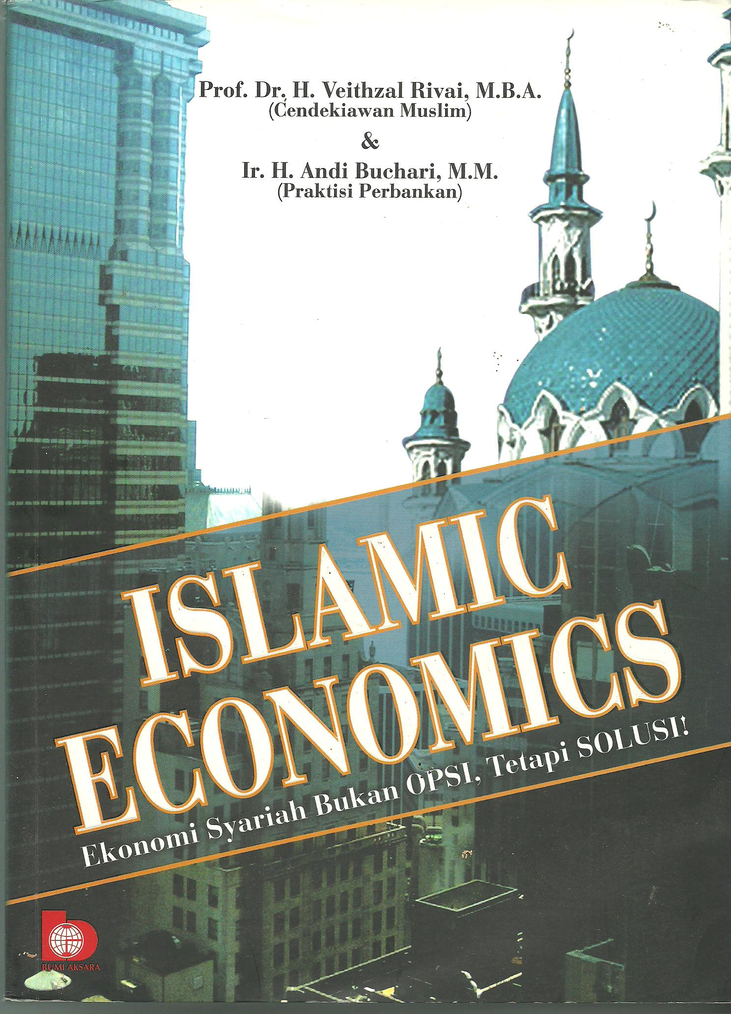 what is islamic economics The following is a summary of some key aspects of the islamic economic system islam recognised that humans will undertake a number of actions to survive these range.